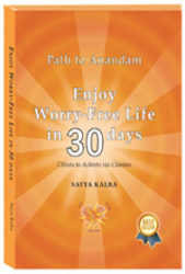 Enjoy a Worry-Free-Life in 30 days